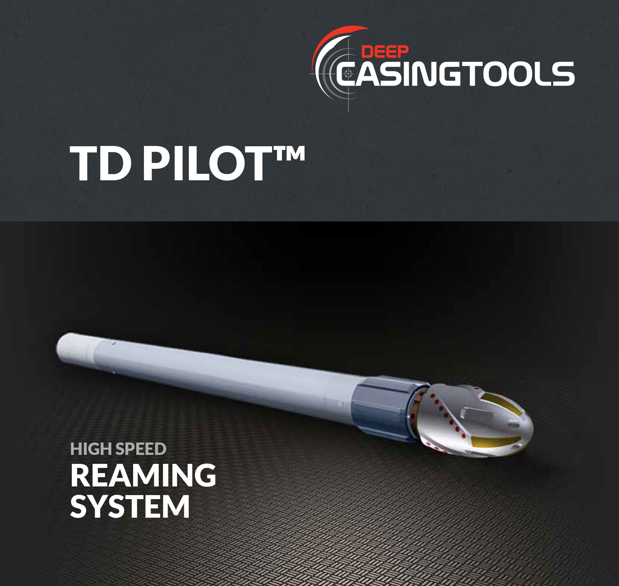 Deep Casing TD Pilot-top